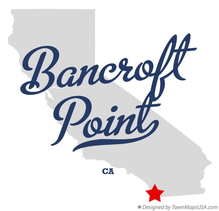 Map of Bancroft Point California CA