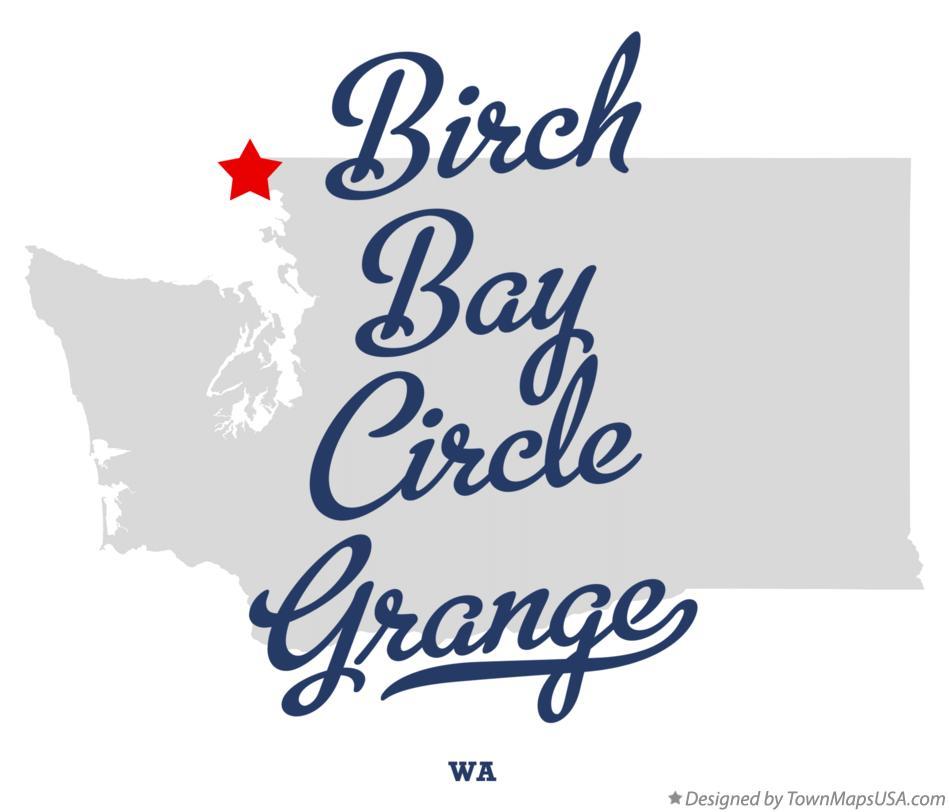 Map Of Birch Bay Circle Grange Wa Washington