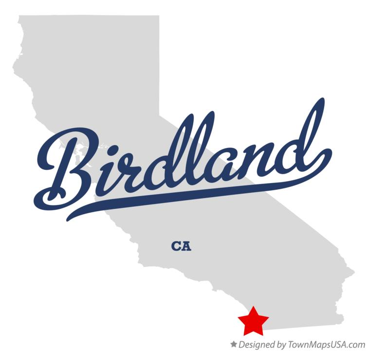 Map of Birdland California CA