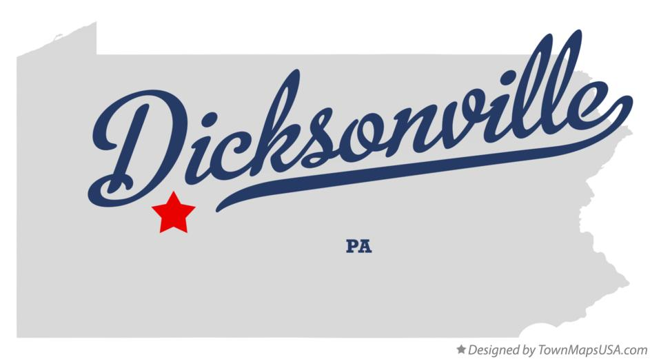 Map of Dicksonville Pennsylvania PA