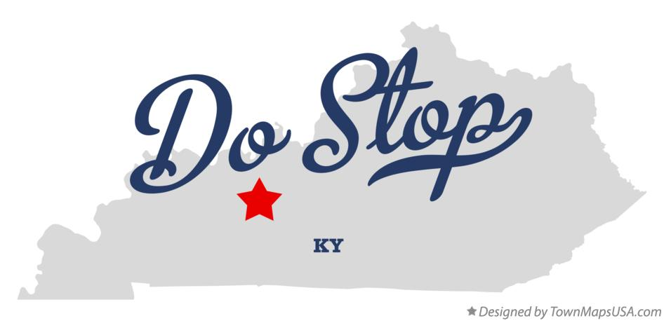 Map of Do Stop Kentucky KY