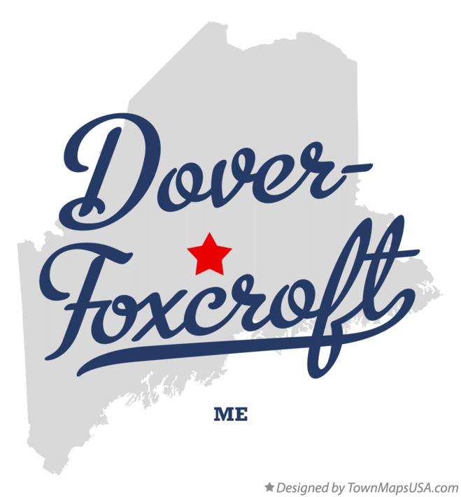 Map of Dover-Foxcroft Maine ME