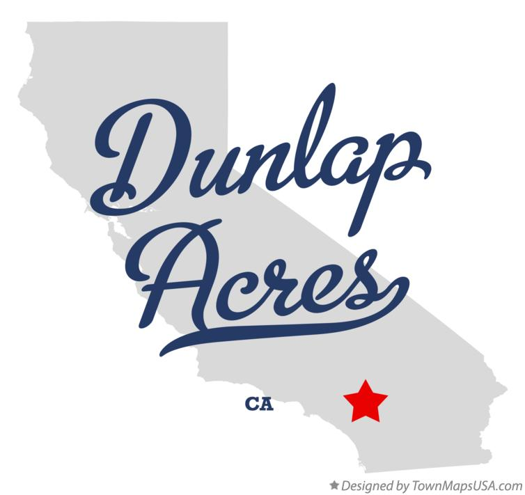 Map of Dunlap Acres California CA