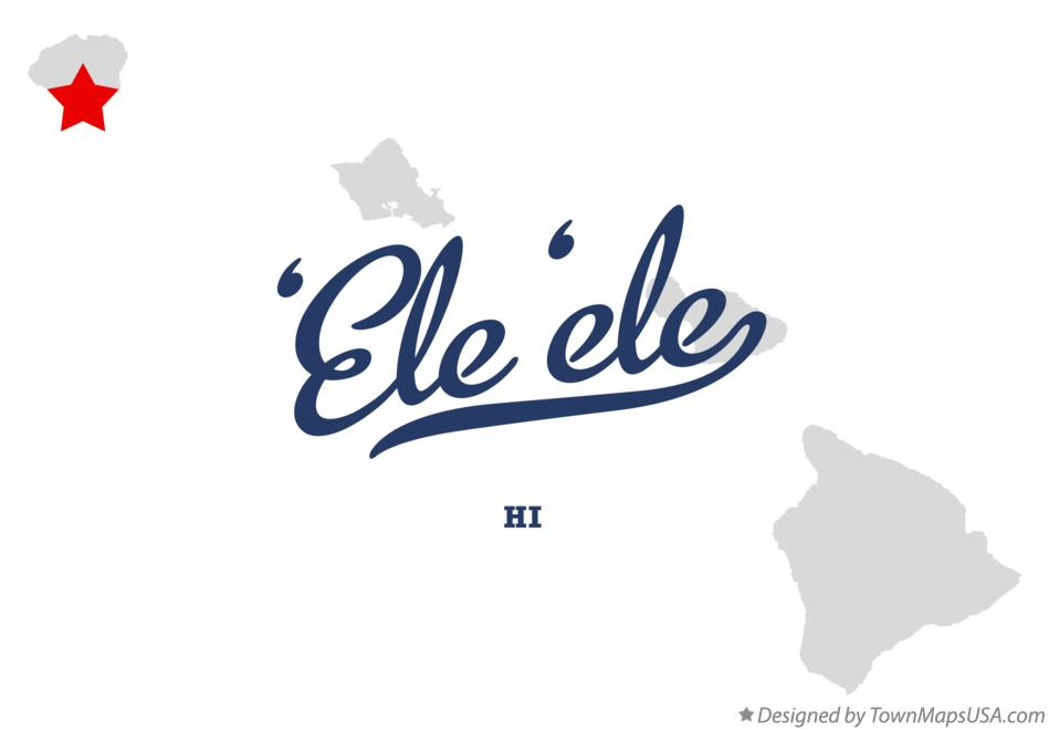 Map of 'Ele'ele Hawaii HI