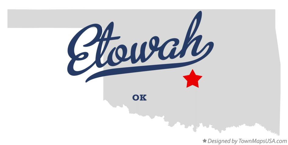 Map of Etowah Oklahoma OK