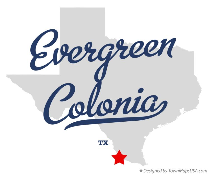 Map of Evergreen Colonia Texas TX