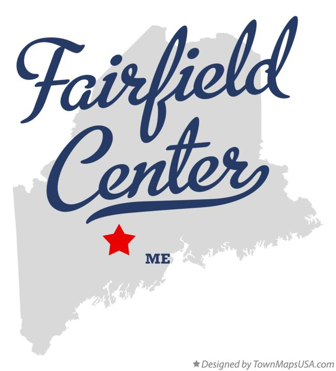 Map of Fairfield Center Maine ME