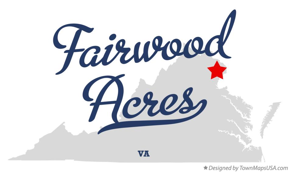 Map of Fairwood Acres Virginia VA