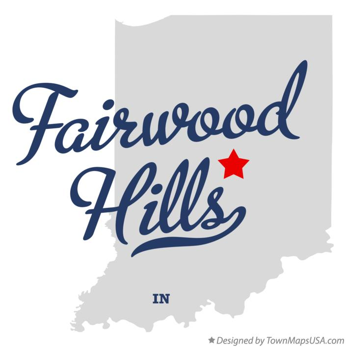 Map of Fairwood Hills Indiana IN