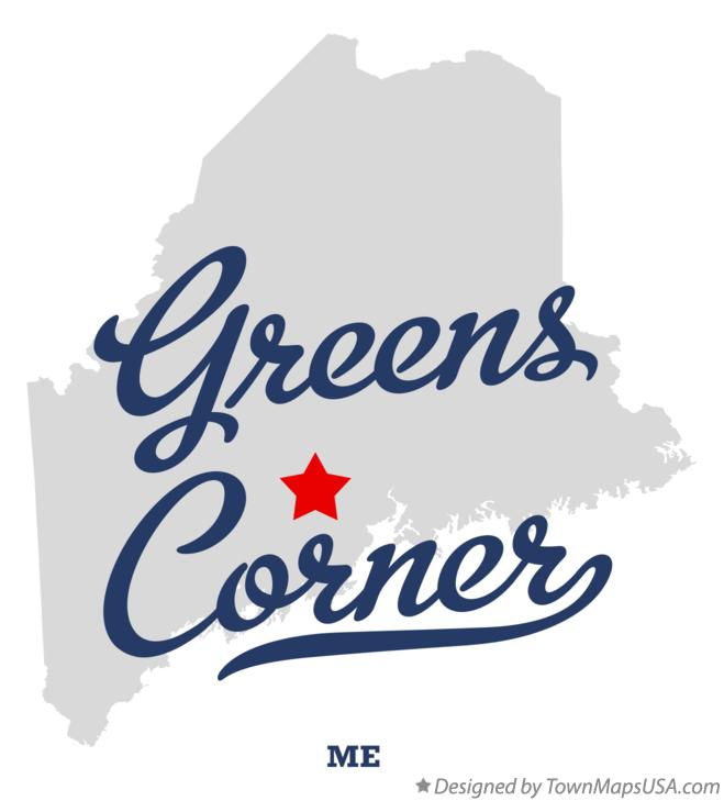 Map of Greens Corner Maine ME