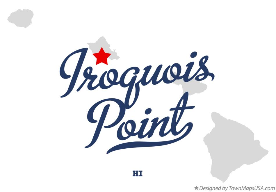 Map of Iroquois Point Hawaii HI
