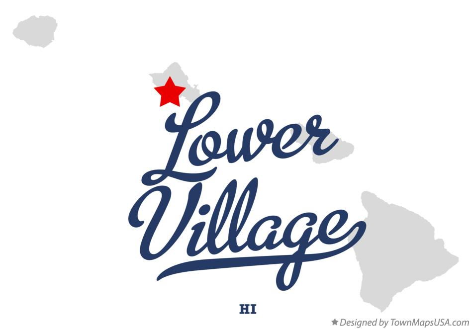 Map of Lower Village Hawaii HI