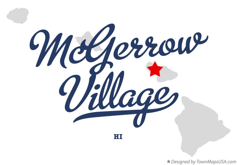 Map of McGerrow Village Hawaii HI
