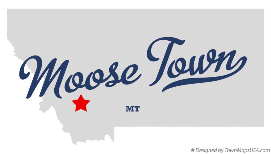 Map of Moose Town Montana MT