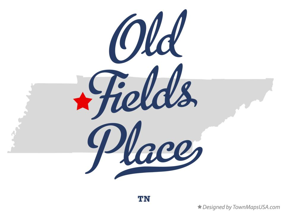 Map of Old Fields Place Tennessee TN