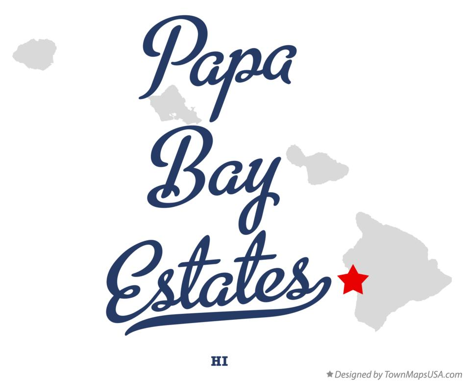 Map of Papa Bay Estates Hawaii HI