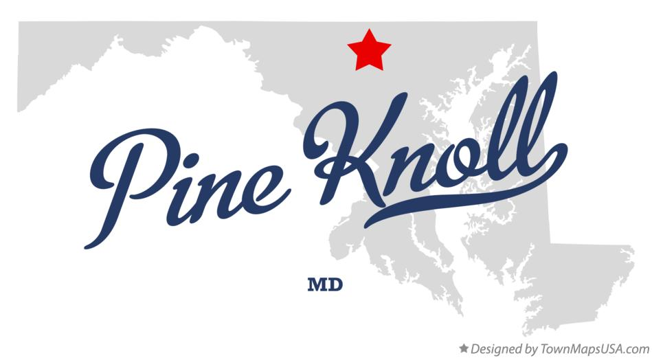 Map of Pine Knoll Maryland MD
