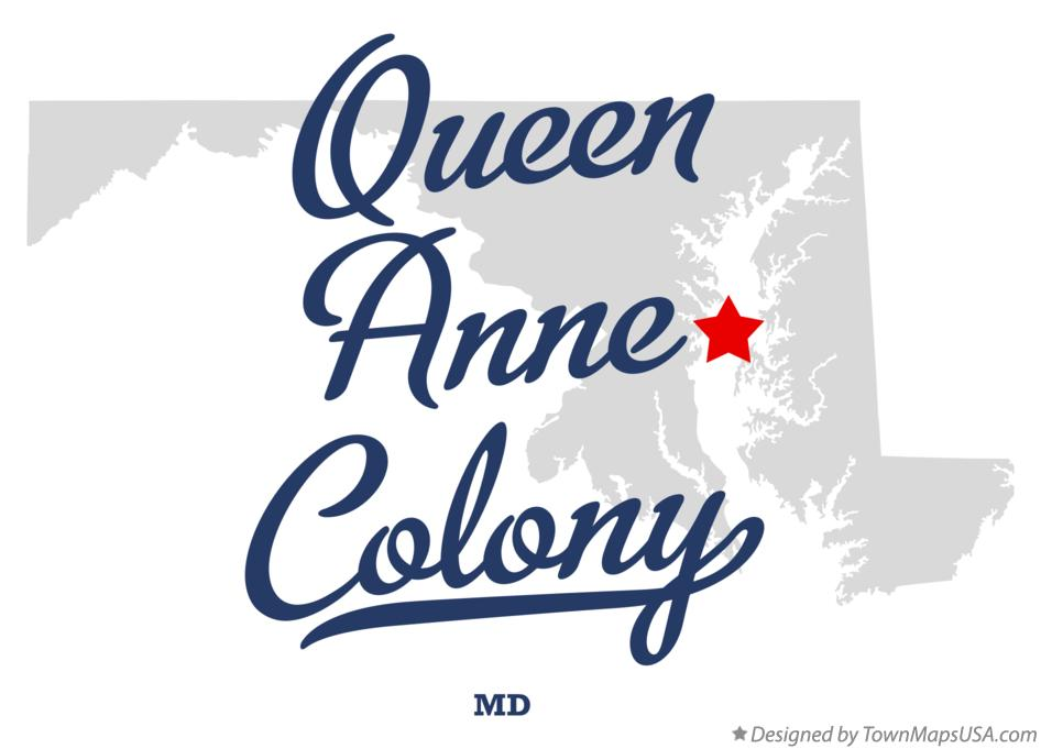 Map of Queen Anne Colony Maryland MD