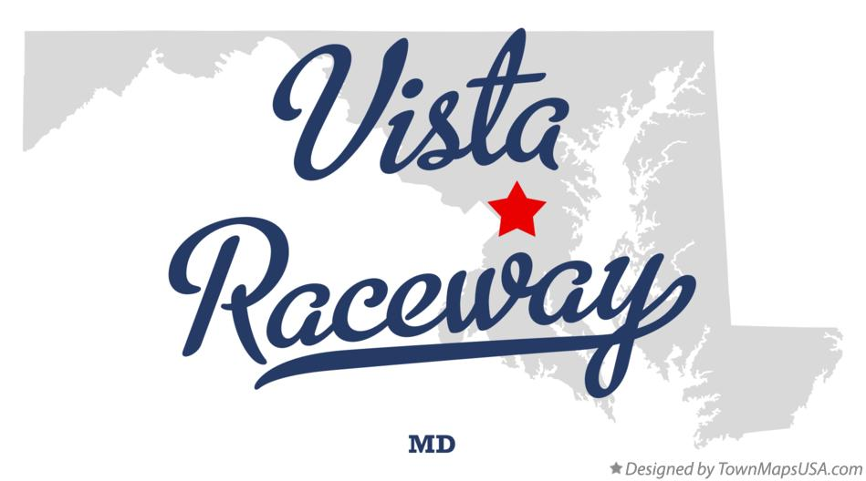 Map of Vista Raceway Maryland MD